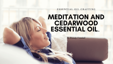 Meditation and Cedarwood Essential Oil